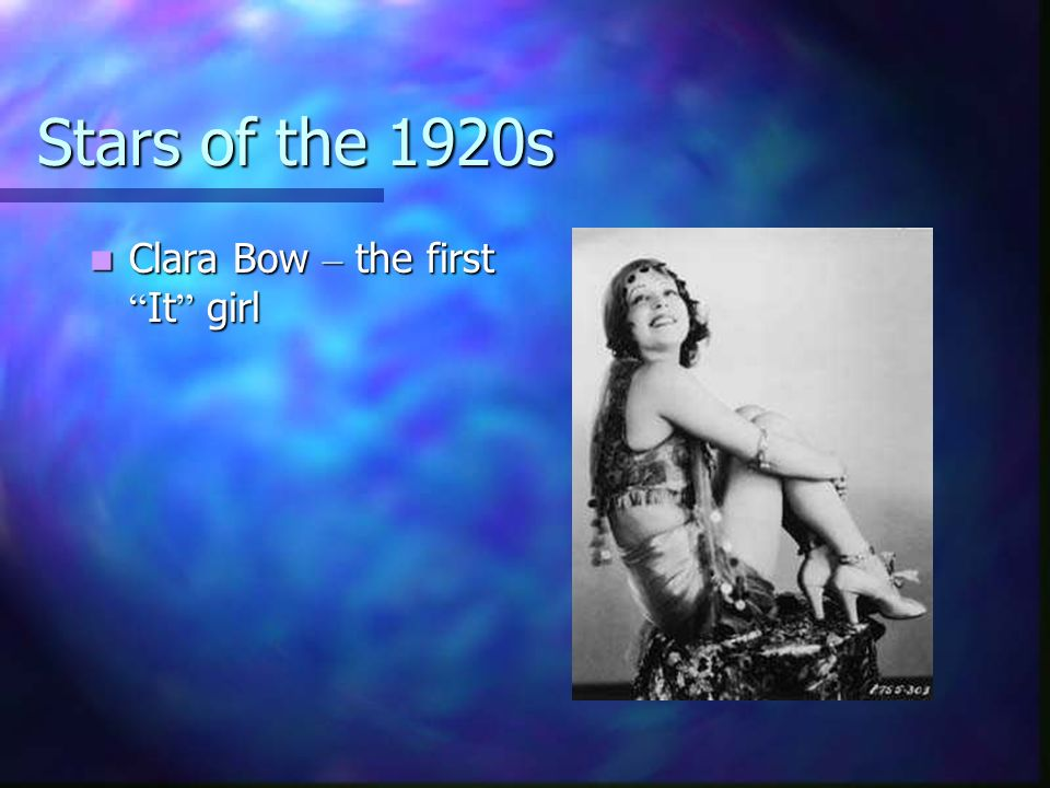 Stars of the 1920s Clara Bow – the first It girl