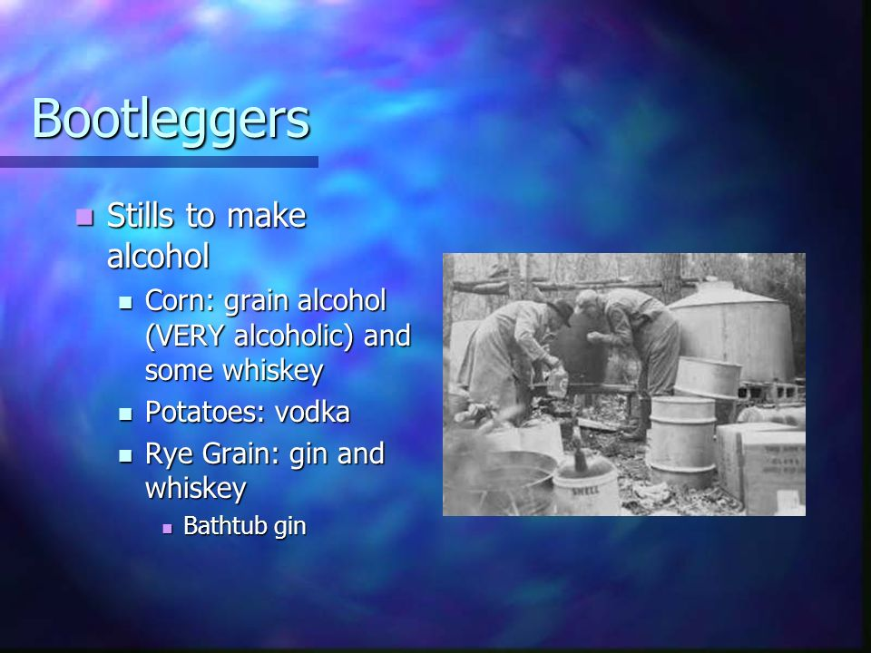 Bootleggers Stills to make alcohol