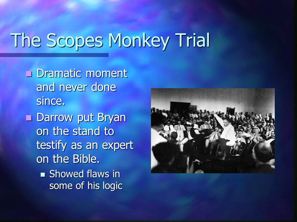 The Scopes Monkey Trial