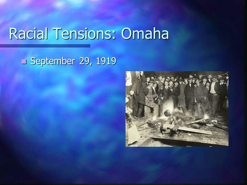 Racial Tensions: Omaha