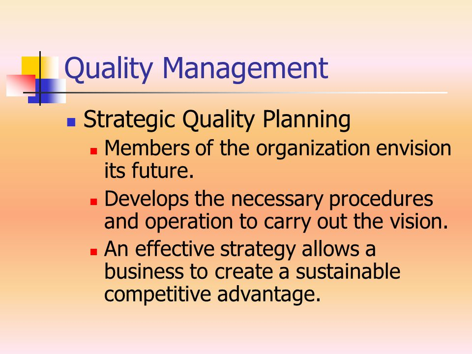 Quality Management Strategic Quality Planning
