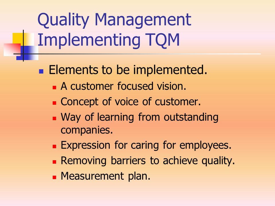 Quality Management Implementing TQM