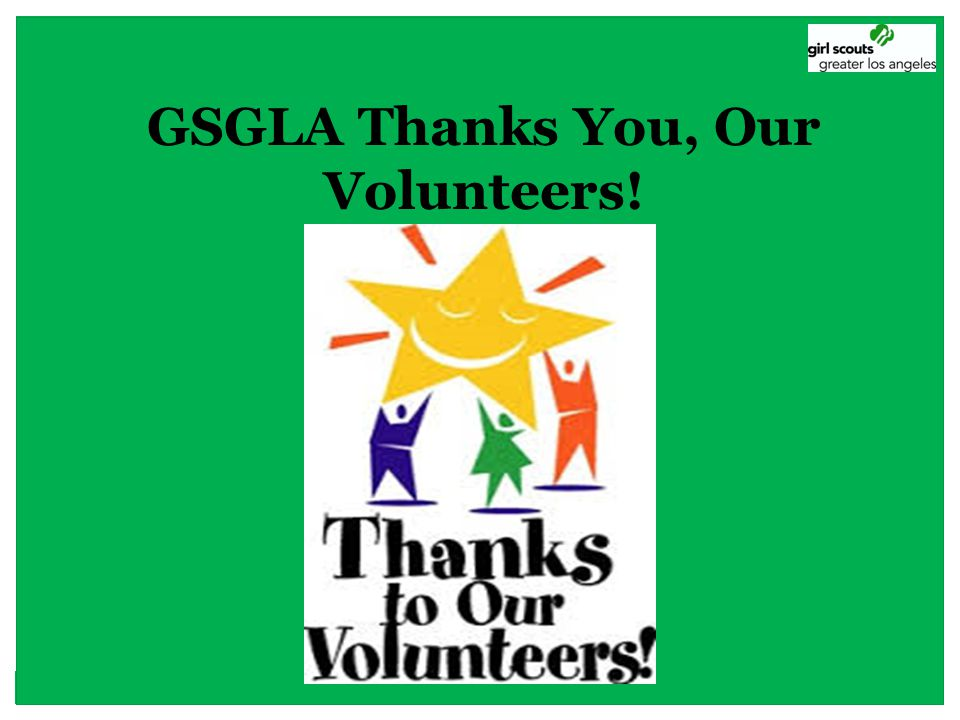 GSGLA Thanks You, Our Volunteers!