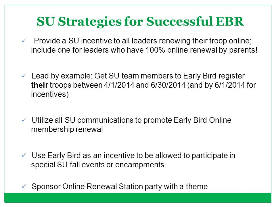 SU Strategies for Successful EBR