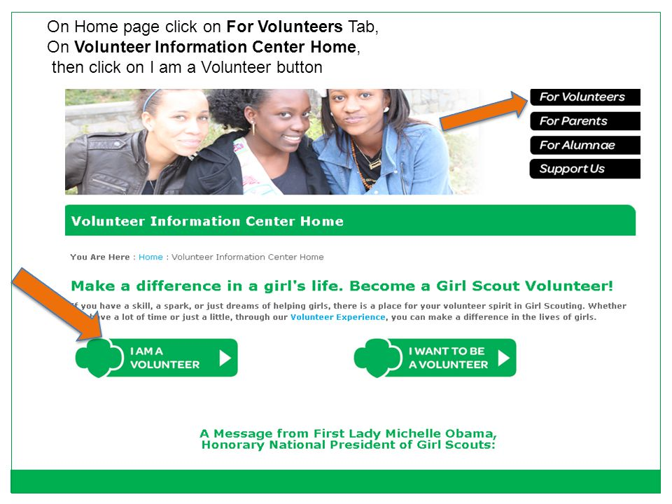On Home page click on For Volunteers Tab,