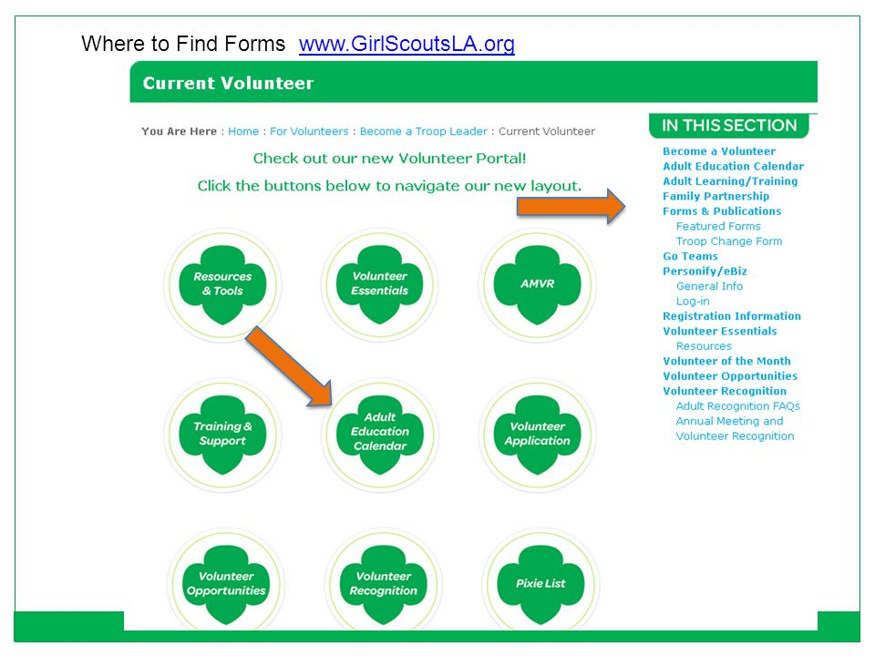 Where to Find Forms www.GirlScoutsLA.org