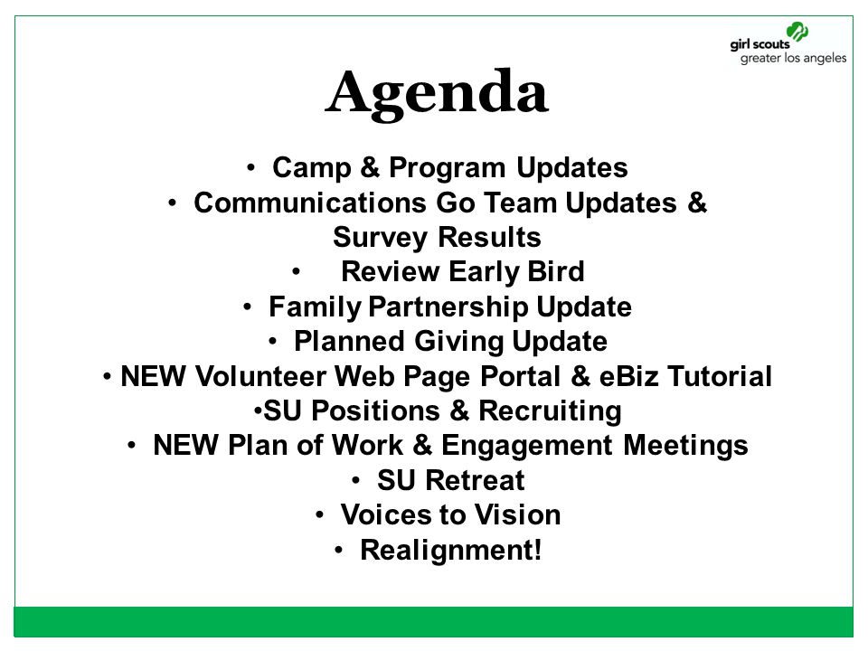 Agenda Camp & Program Updates Communications Go Team Updates &