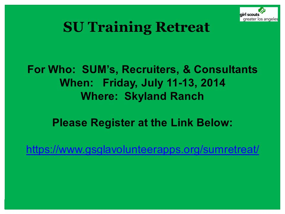 SU Training Retreat For Who: SUM's, Recruiters, & Consultants