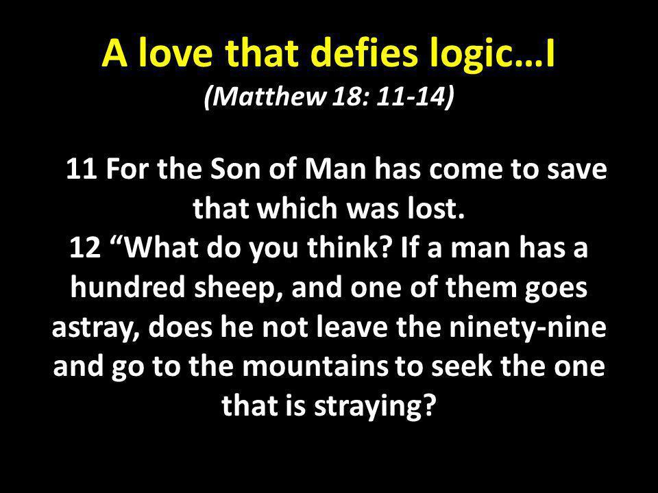 A love that defies logic…I