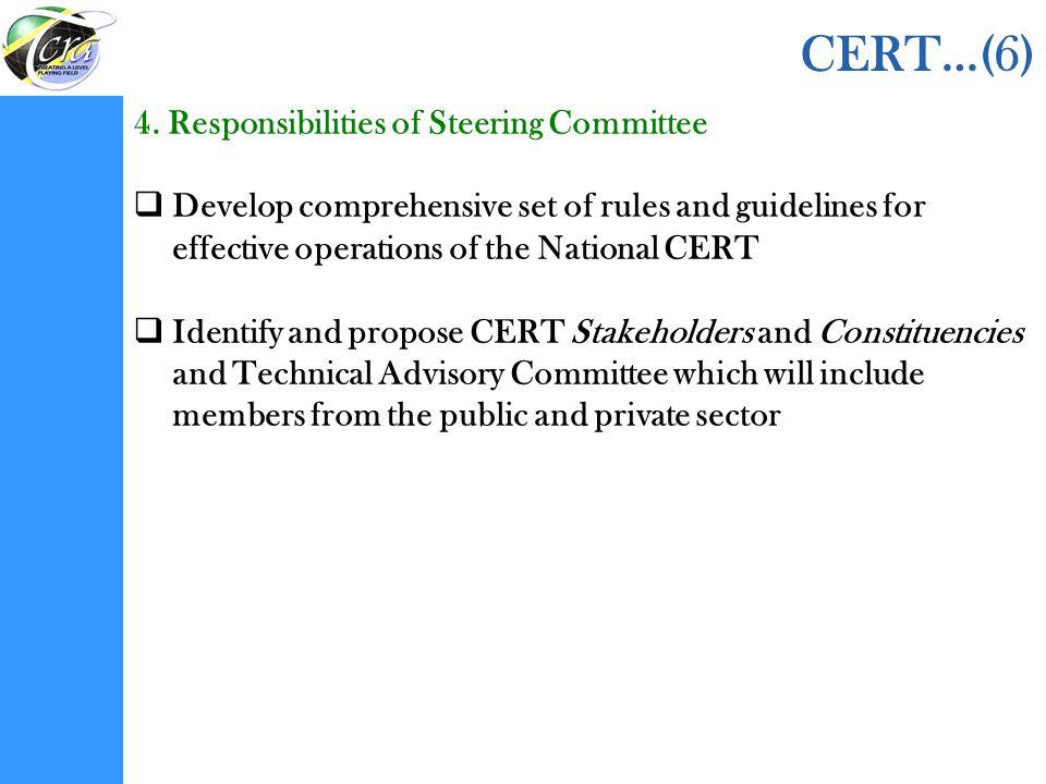 CERT…(6) 4. Responsibilities of Steering Committee