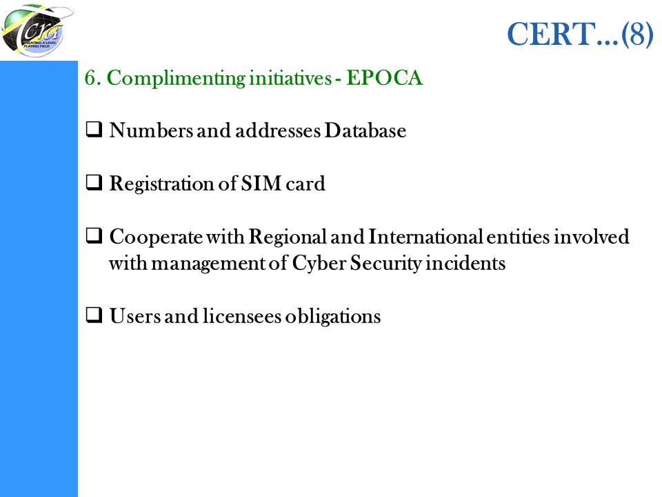 CERT…(8) 6. Complimenting initiatives - EPOCA