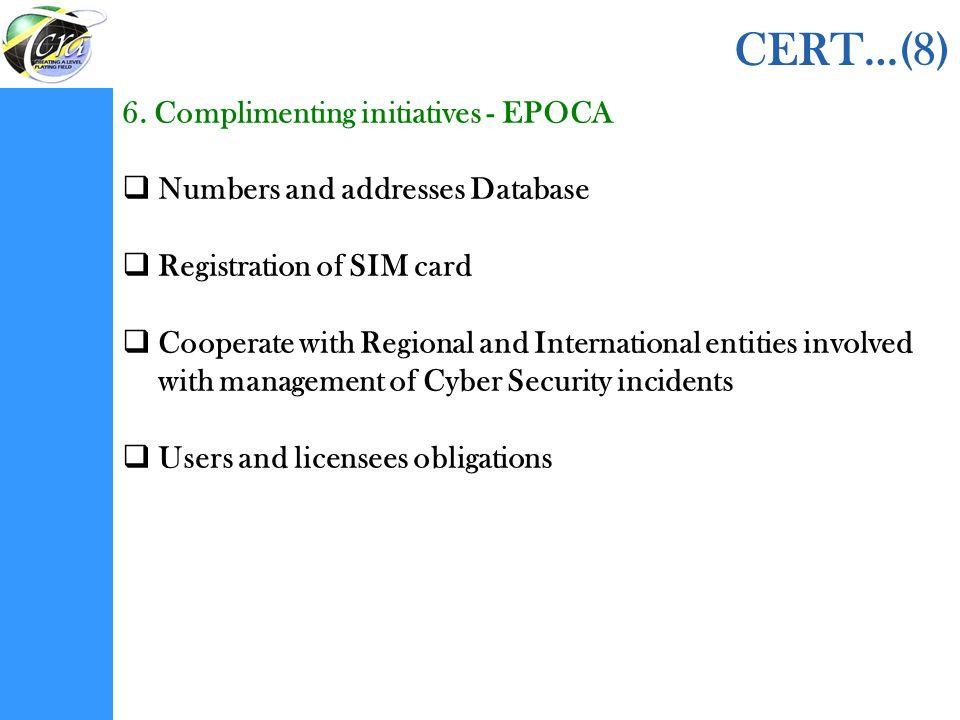 CERT…(8) 6. Complimenting initiatives - EPOCA