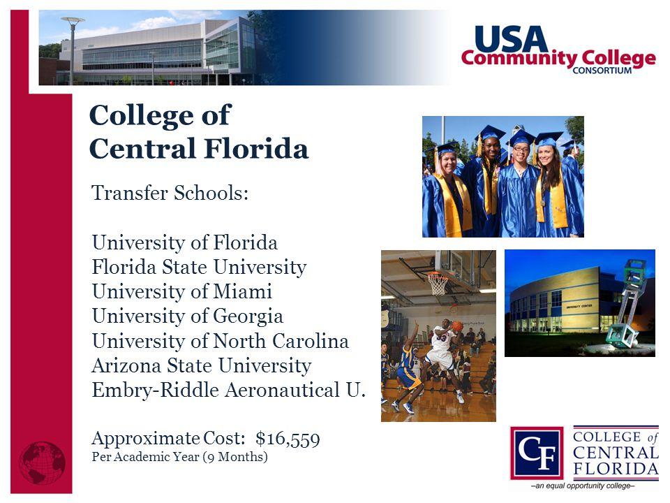College of Central Florida Transfer Schools: University of Florida
