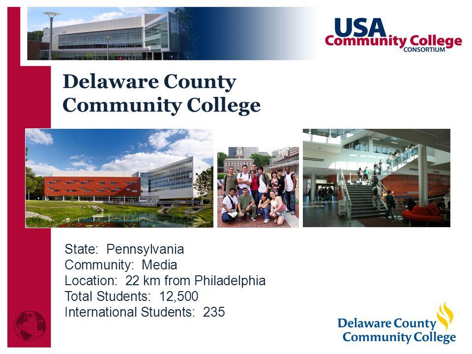 Delaware County Community College State: Pennsylvania Community: Media
