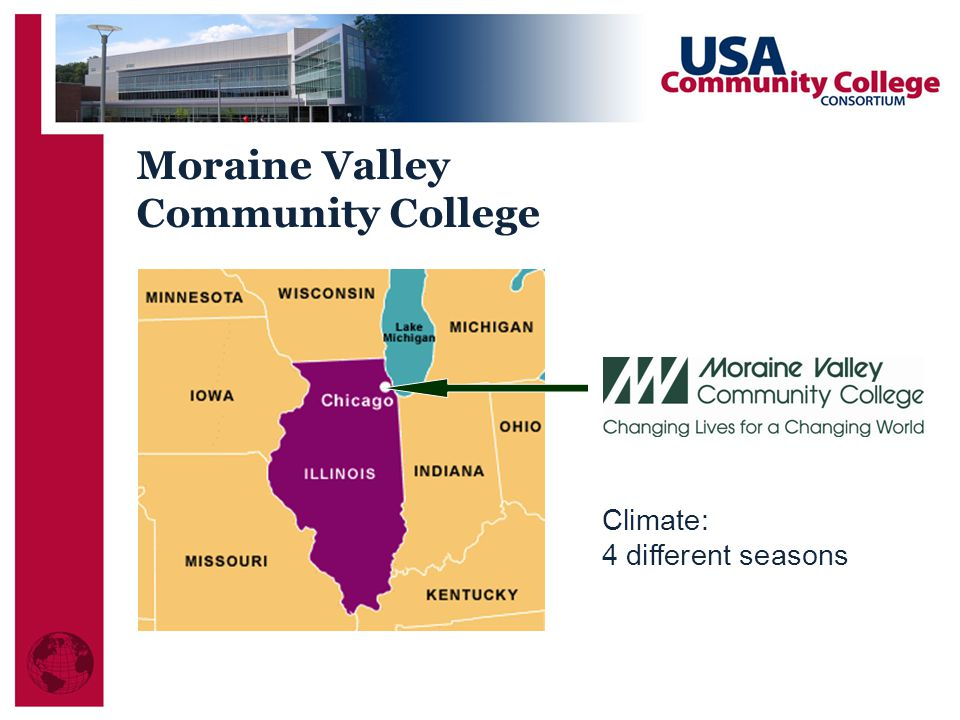 Moraine Valley Community College Climate: 4 different seasons