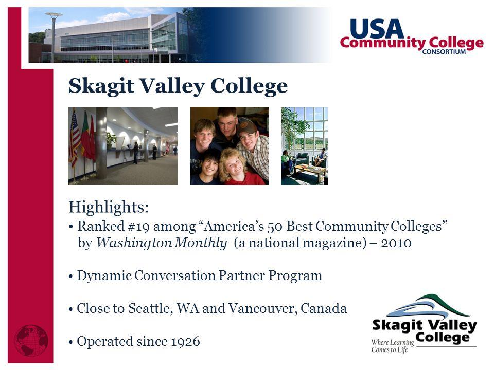 Skagit Valley College Highlights: