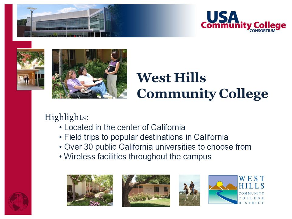 West Hills Community College Highlights: