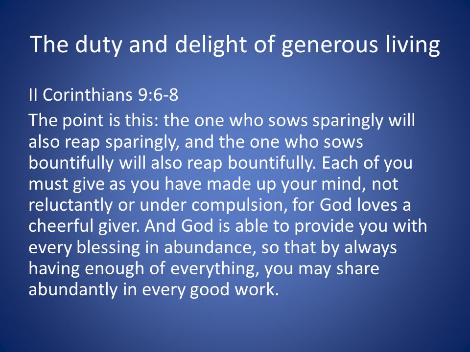 The duty and delight of generous living