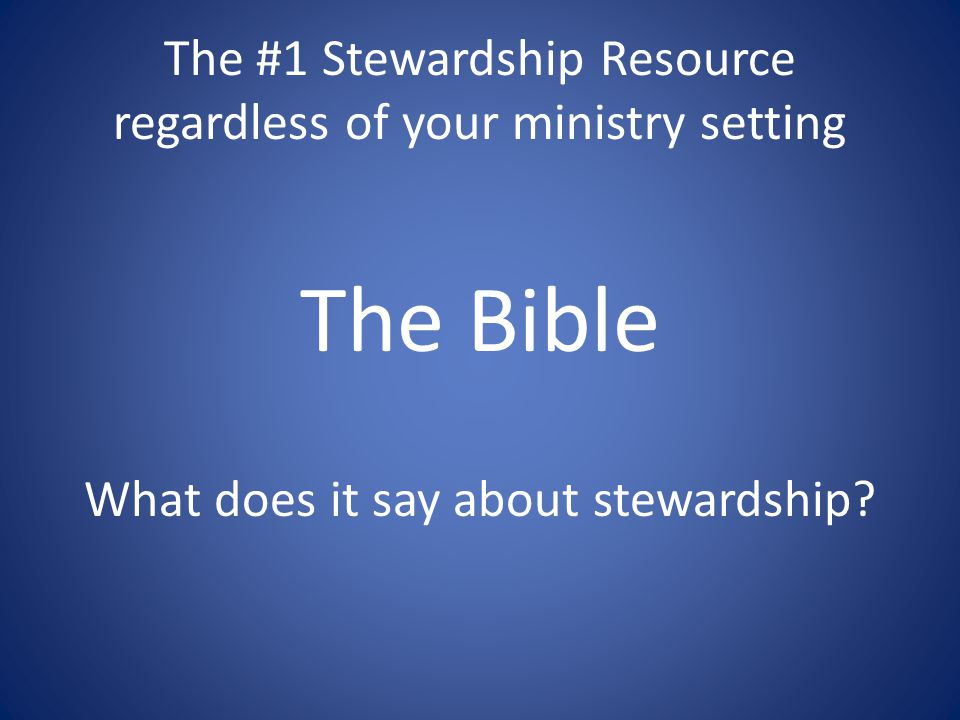The #1 Stewardship Resource regardless of your ministry setting
