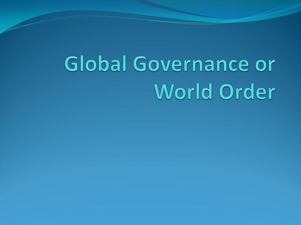 Global Governance or World Order
