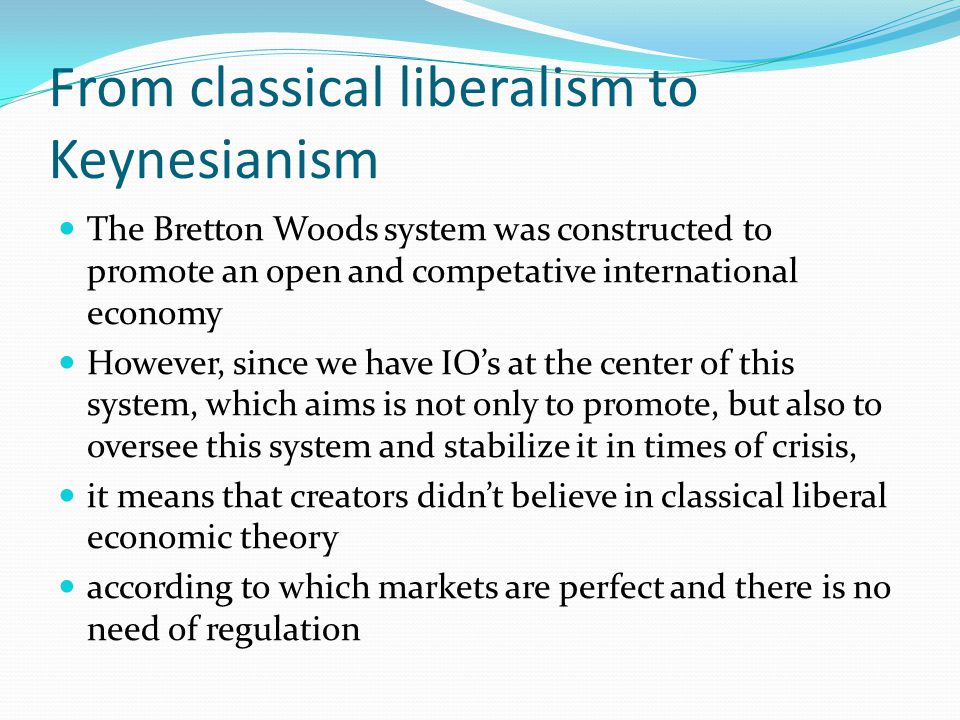 From classical liberalism to Keynesianism