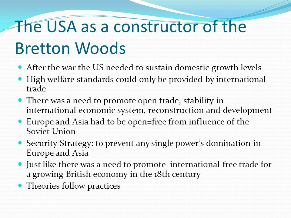 The USA as a constructor of the Bretton Woods