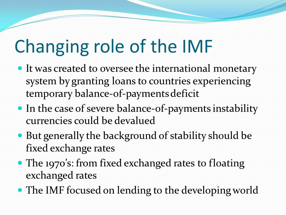Changing role of the IMF