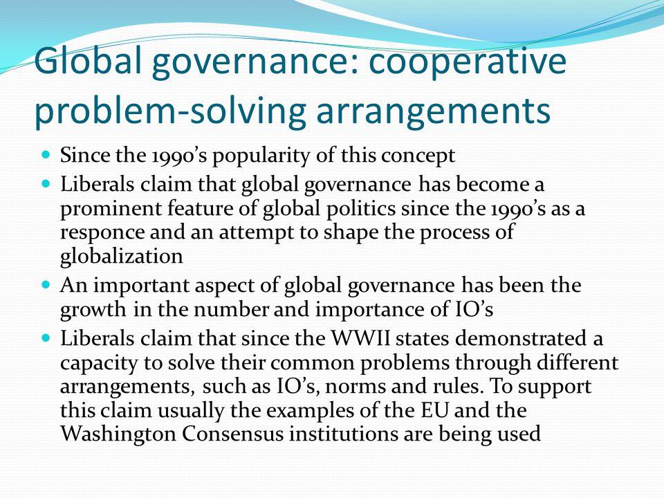 Global governance: cooperative problem-solving arrangements