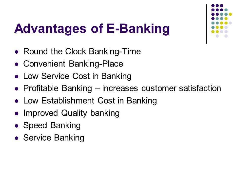 Advantages of E-Banking