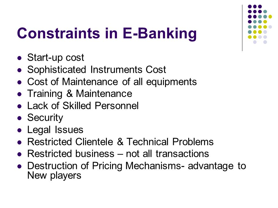 Constraints in E-Banking