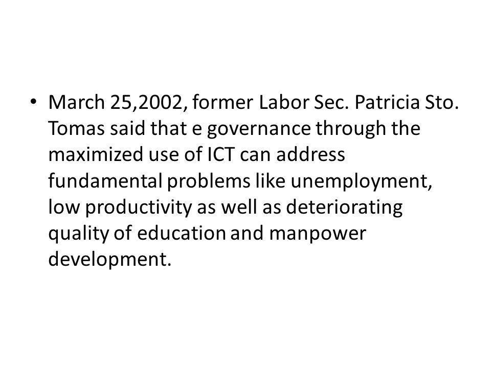 March 25,2002, former Labor Sec. Patricia Sto