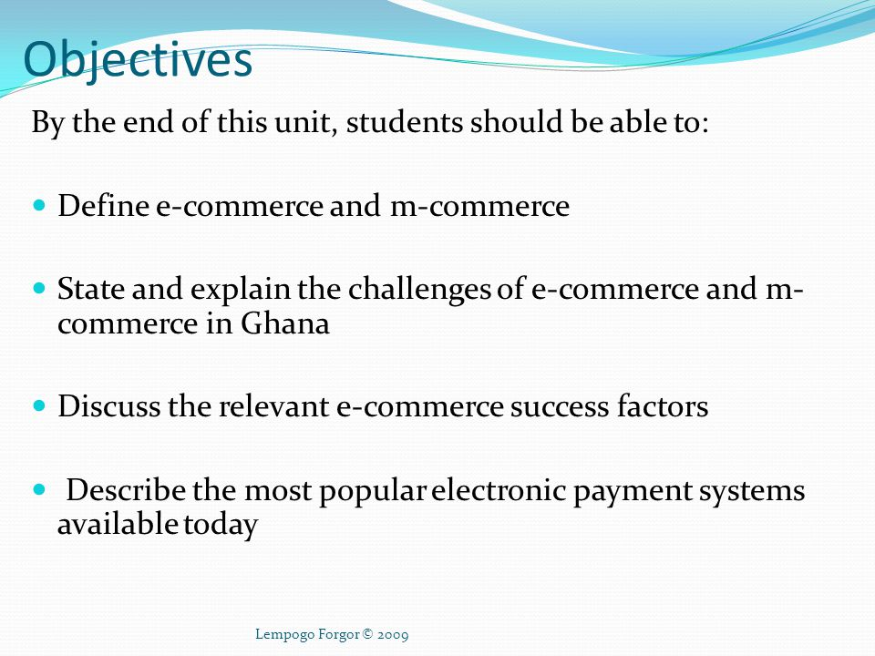 Objectives By the end of this unit, students should be able to: