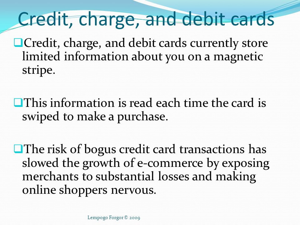 Credit, charge, and debit cards
