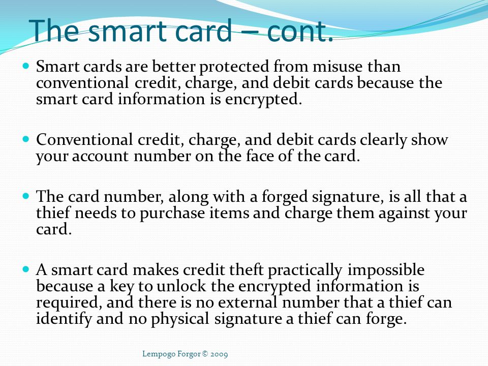 The smart card – cont.