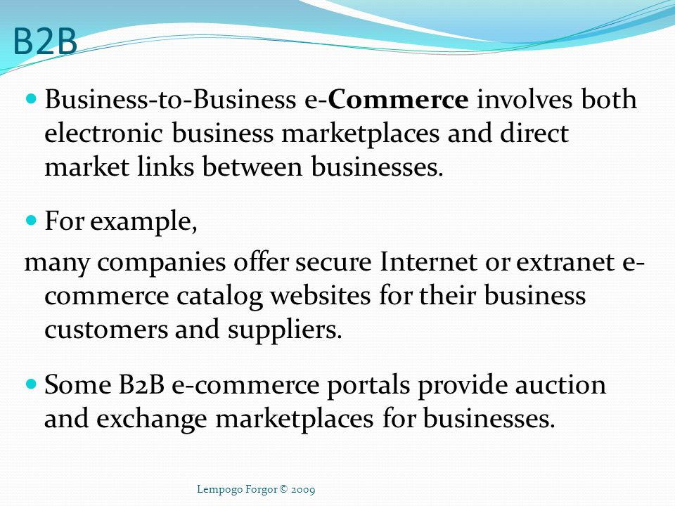 Business-to-Business e-commerce – B2B