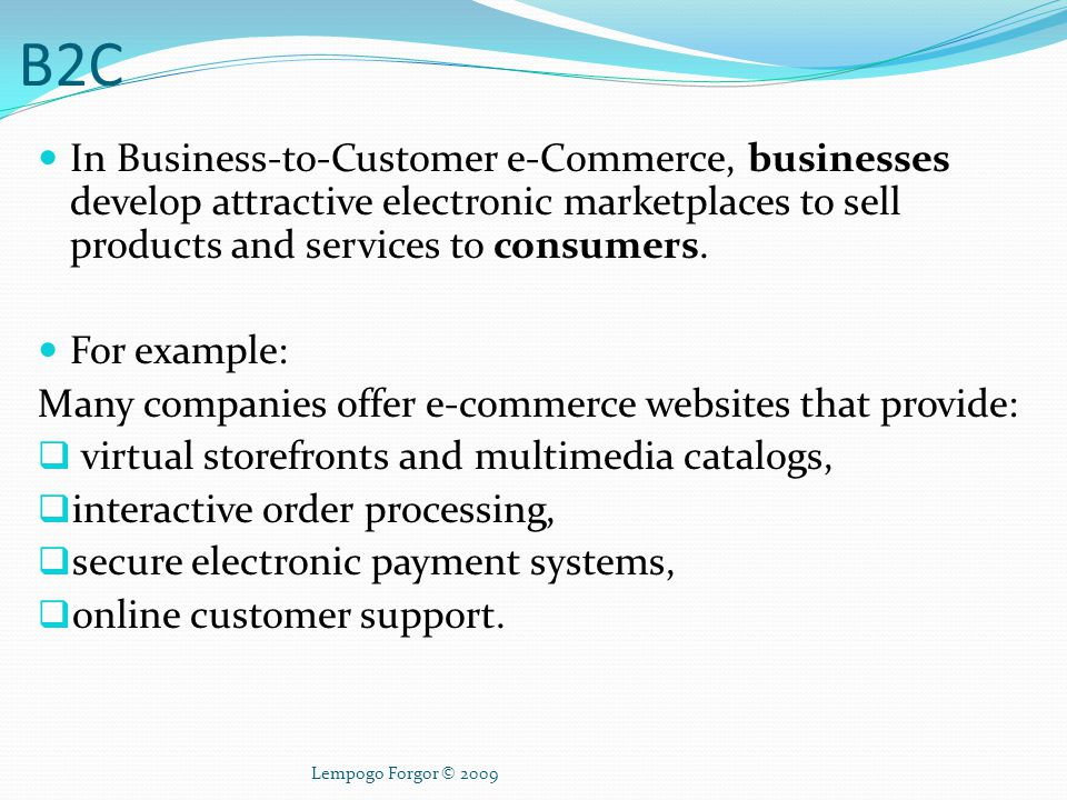 Business-to-Customer e-commerce – B2C