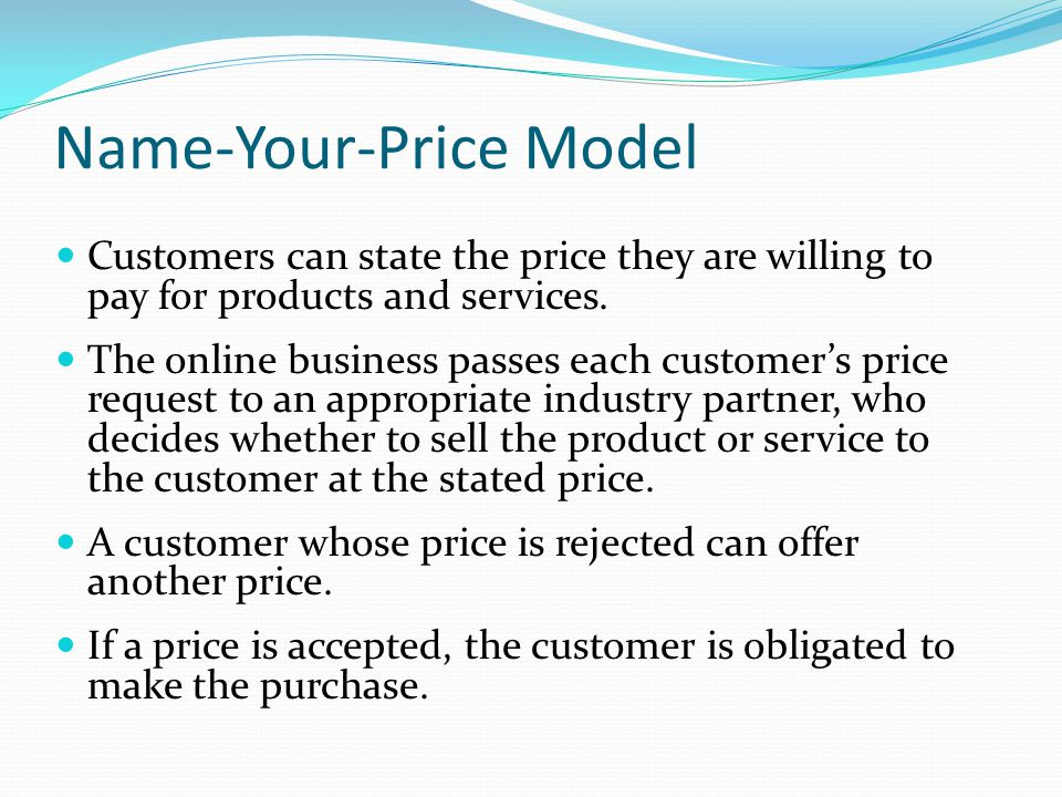 Name-Your-Price Model