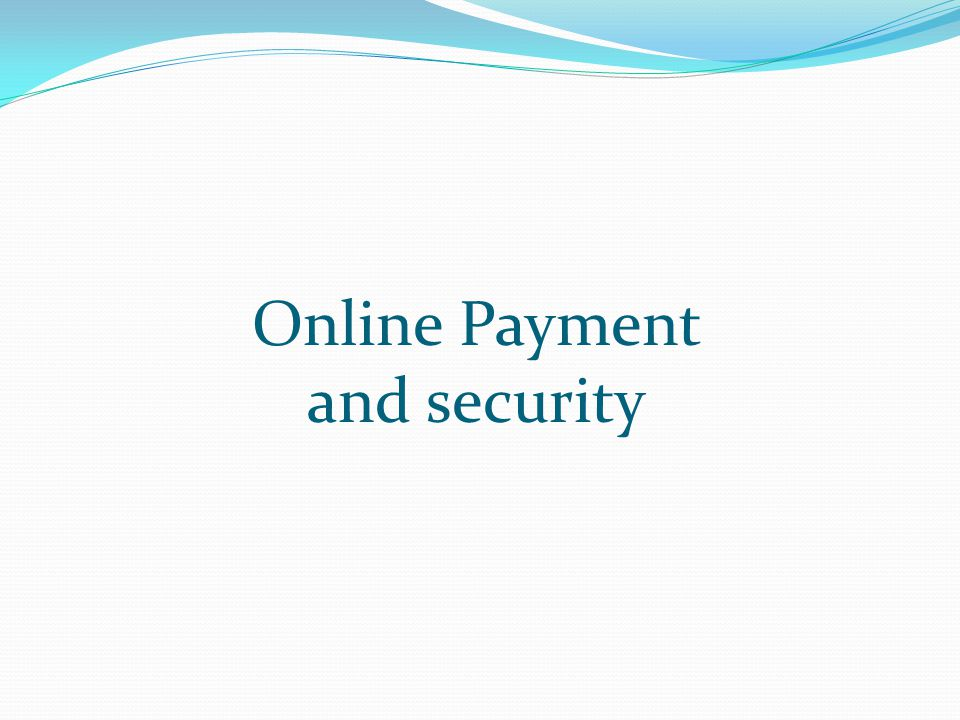 Online Payment and security