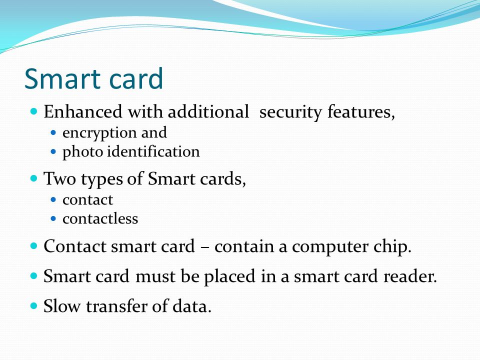 Smart card Enhanced with additional security features,