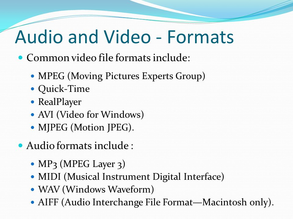 Audio and Video - Formats