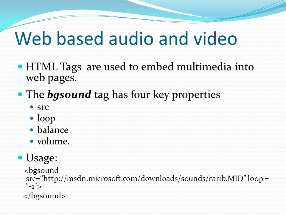 Web based audio and video