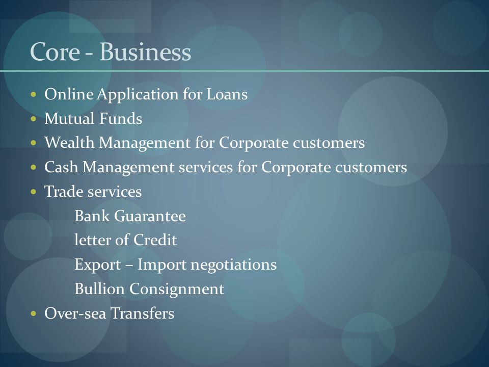 Core - Business Online Application for Loans Mutual Funds