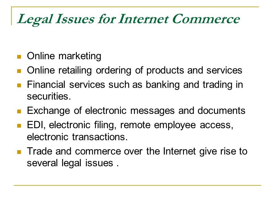 Legal Issues for Internet Commerce