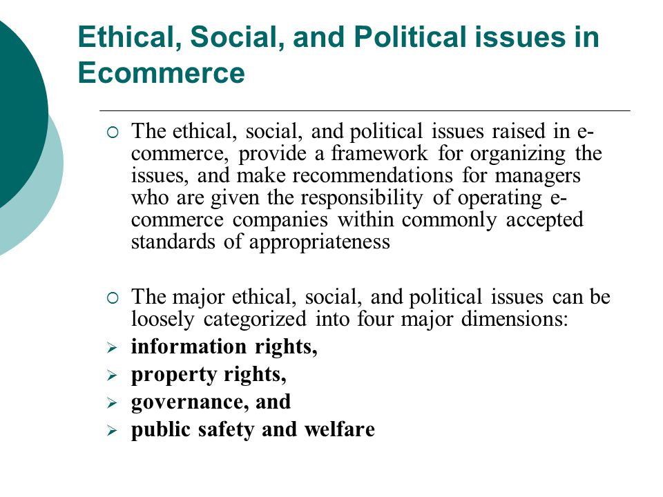 Ethical, Social, and Political issues in Ecommerce