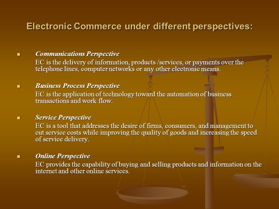 Electronic Commerce under different perspectives: