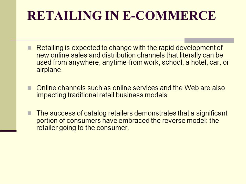 how e commerce has changed consumer retailing and business to business transactions E-commerce: it's impact on consumer behavior  the internet shopping particularly in business to consumer (b2c) has risen and online shopping become more popular.