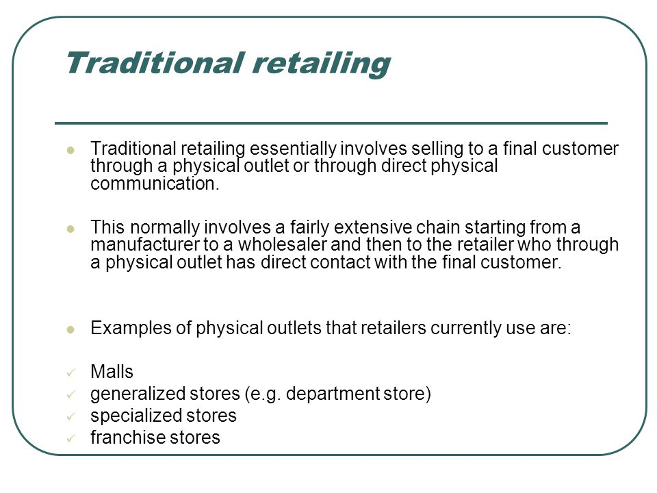 Traditional retailing