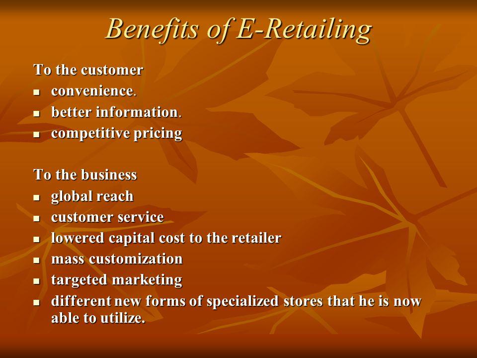 Benefits of E-Retailing