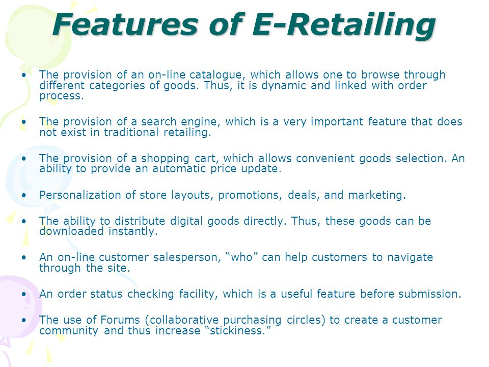 Features of E-Retailing