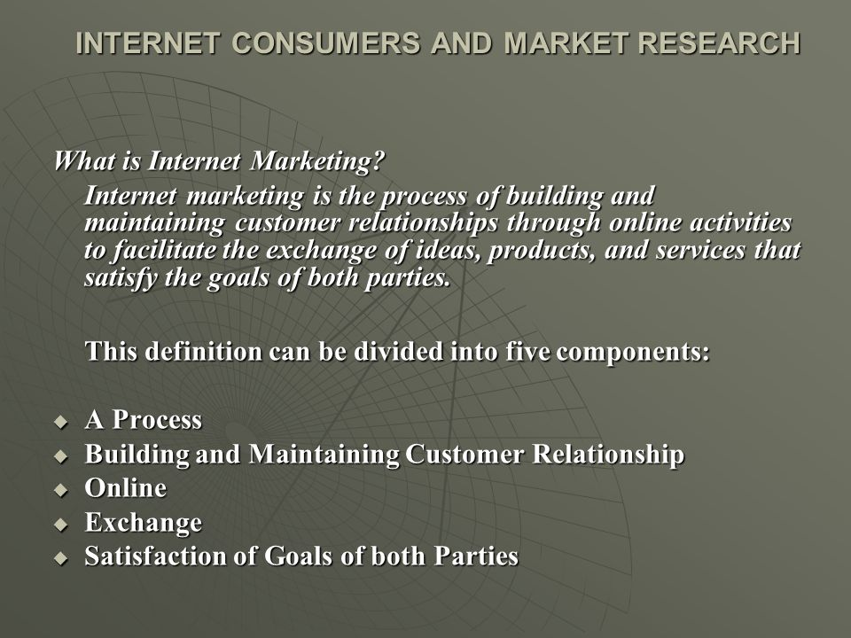INTERNET CONSUMERS AND MARKET RESEARCH